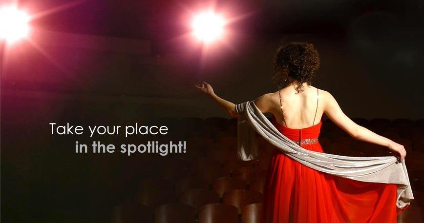 Take your place in the spotlight!